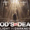 ღმერთი არ არის მკვდარი: სინათლე სიბნელეში