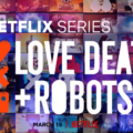 სიყვარული, სიკვდილი და რობოტები