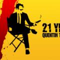 21 წელი: კვენტინ ტარანტინო